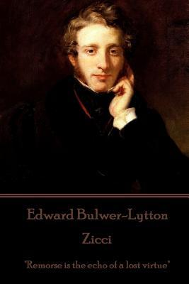 """Edward Bulwer-Lytton - Zicci: """"Remorse is the echo of a lost virtue"""" by Edward Bulwer-Lytton"""