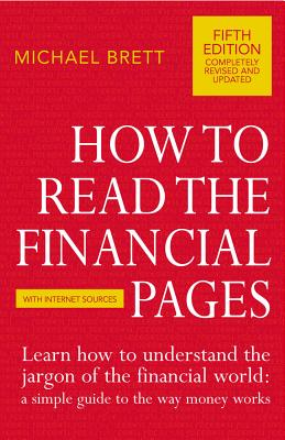 How to Read the Financial Pages by Michael Brett
