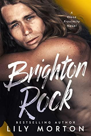 Brighton Rock by Lily Morton