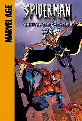 Spider-Man Team-Up: Storm: Change The Weather by Todd Dezago