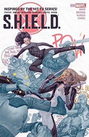 S.H.I.E.L.D. #8 by Mark Waid, Paco Medina, Javier Pulido, Julian Tedesco