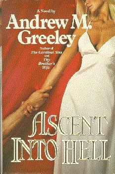 Ascent Into Hell by Andrew M. Greeley