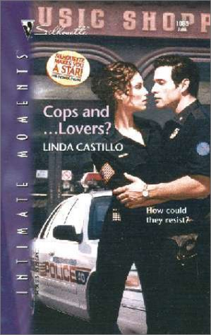 Cops And ... Lovers? by Linda Castillo