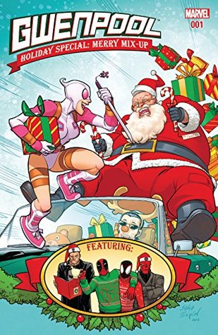 Gwenpool Holiday Special: Merry Mix-Up #1 by Karla Pacheco, Various, Salvador Espin, Nick Kocher, Chynna Clugston Flores, Ryan North, Christopher Hastings, Nate Stockman, Myisha Haynes