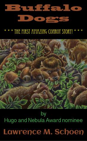 Buffalo Dogs by Lawrence M. Schoen