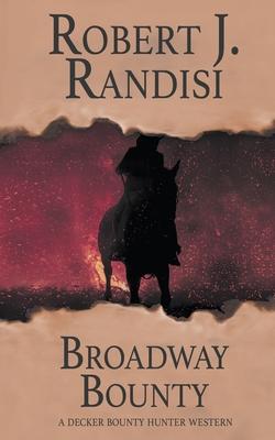 Broadway Bounty by Robert J. Randisi
