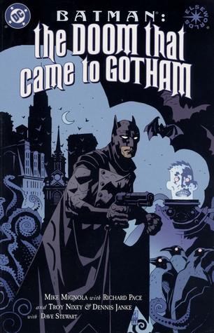 Batman: The Doom That Came To Gotham by Troy Nixey, Dennis Janke, Mike Mignola, Richard Pace, Bill Oakley, Dave Stewart