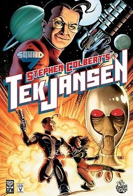 Stephen Colbert's Tek Jansen: Invasion of the Optiklons by Scott Chandler, Robbi Rodriguez, Stephen Colbert, Tom Peyer, John Layman