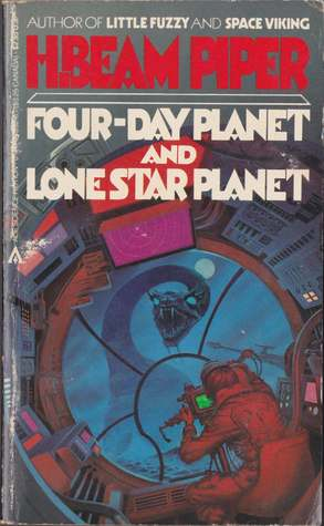 Four Day Planet and Lone Star Planet by H. Beam Piper