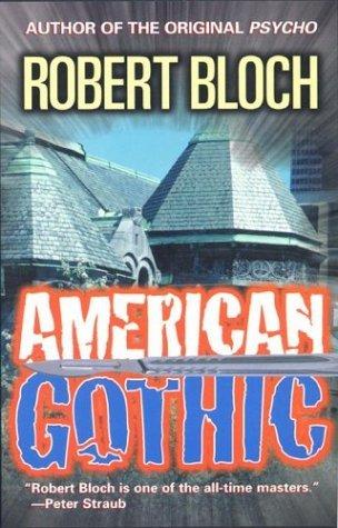 American Gothic by Robert Bloch