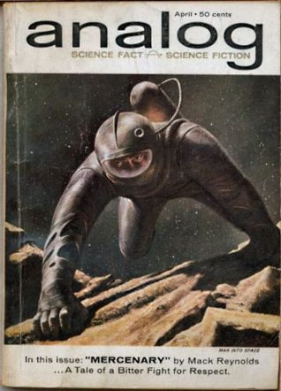 Analog Science Fiction and Fact, 1962 April by Harry Harrison, Mack Reynolds, R.C. Fitzpatrick, H. Beam Piper, John W. Campbell Jr.