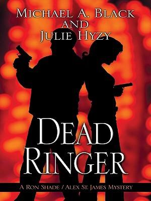Dead Ringer by Julie Hyzy, Michael A. Black