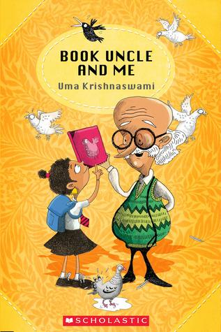 Book Uncle and Me by Uma Krishnaswami, Priya Kuriyan