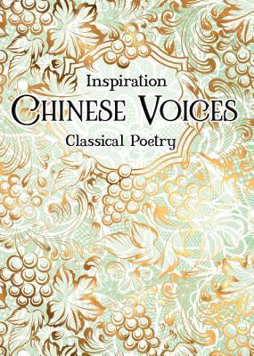 Chinese Voices: Classical Poetry by Flame Tree Studio
