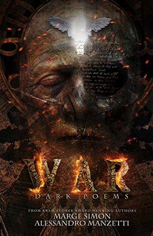 War by Alessandro Manzetti, Marge Simon