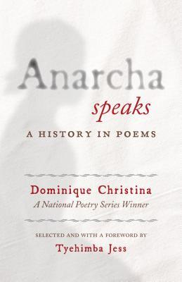 Anarcha Speaks: A History in Poems by Dominique Christina, Tyehimba Jess