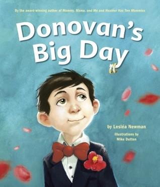 Donovan's Big Day by Lesléa Newman, Mike Dutton