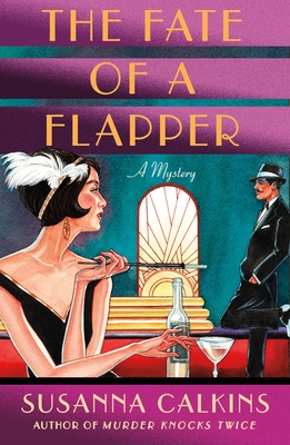 The Fate of a Flapper by Susanna Calkins