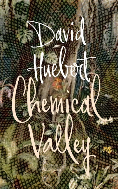 Chemical Valley by David Huebert
