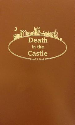 Death in the Castle by Pearl S. Buck