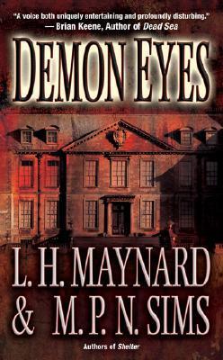 Demon Eyes by M.P.N. Sims, L.H. Maynard