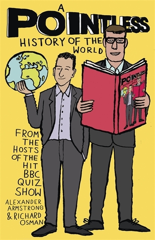 A Pointless History of the World (Pointless Books Book 5) by Richard Osman