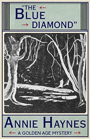 The Blue Diamond by Annie Haynes
