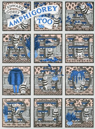 Amphigorey Too by Edward Gorey