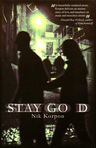 Stay Go d by Nik Korpon