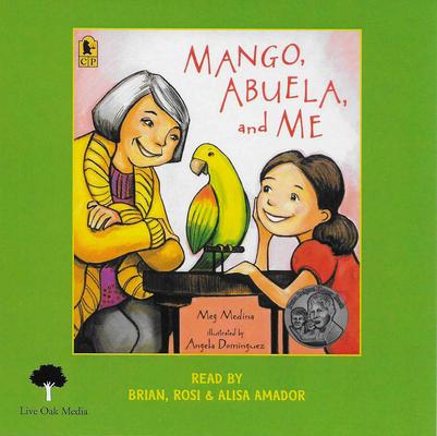 Mango, Abuela and Me (1 Paperback/1 CD) [With CD (Audio)] by Meg Medina