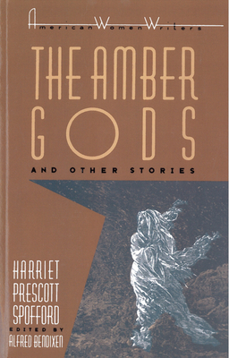 The Amber Gods and Other Stories by Alfred Bendixen