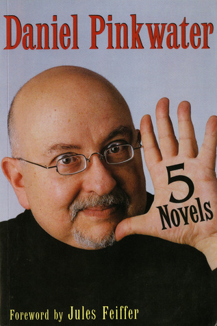5 Novels: Alan Mendelsohn, the Boy from Mars / Slaves of Spiegel / The Snarkout Boys and the Avocado of Death / The Last Guru / Young Adult Novel by Jules Feiffer, Daniel Pinkwater