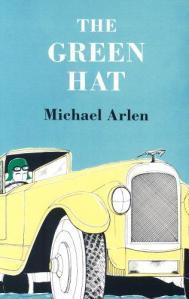 The Green Hat by Michael Arlen