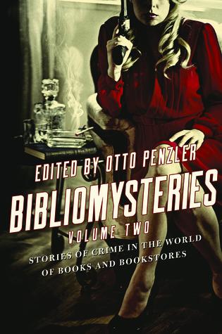 Bibliomysteries: Volume Two by Elizabeth George, Megan Abbott, Otto Penzler, Thomas Perry, Ian Rankin