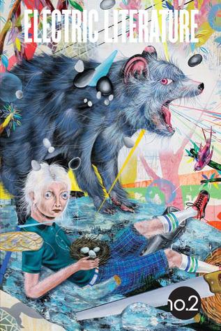 Electric Literature no. 2 by Colson Whitehead, Marisa Silver, Pasha Malla, Lydia Davis, Stephen O'Connor