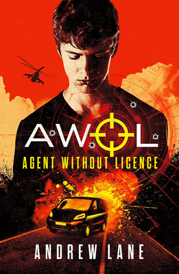 Agent Without Licence, Volume 1 by Andrew Lane