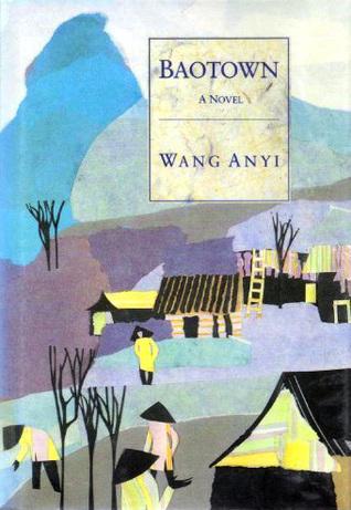 Baotown by 王安忆, Wang Anyi