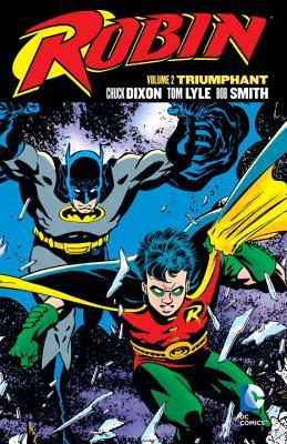 Robin Vol. 2: Triumphant by Tom Lyle, Chuck Dixon, Grant Miehm, Norm Breyfogle