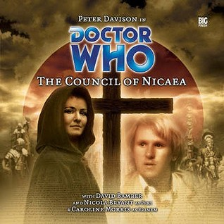 Doctor Who: The Council of Nicaea by Caroline Symcox
