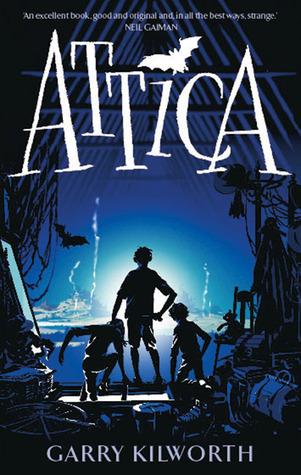 Attica by Garry Kilworth