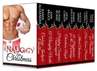A Naughty Little Christmas: Cowboys, Cops, and Kilts by Dawn Halliday, Yvette Hines, Aliyah Burke, Christin Lovell, Randi Alexander, Paige Tyler, Opal Carew, Ann Bruce