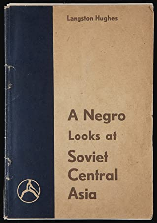A Negro Looks at Soviet Central Asia by Langston Hughes