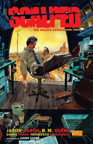 Scalped: The Deluxe Edition Book Three by Davide Furnò, Jason Starr, Jason Aaron, R.M. Guéra, Francesco Francavilla