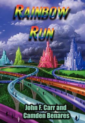 Rainbow Run by John F. Carr
