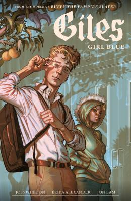 Buffy the Vampire Slayer Season 11: Giles - Girl Blue by Steve Morris, Erika Alexander, Jon Lam, Joss Whedon, Dan Jackson