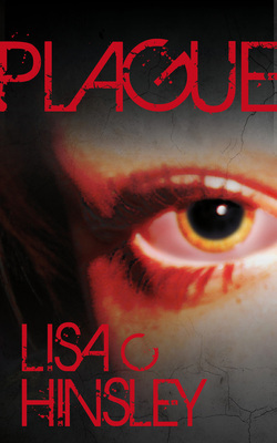 Plague by Lisa C. Hinsley, J.D. Smith
