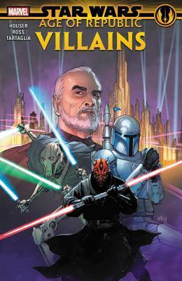 Star Wars: Age of Republic - Villains by Java Tartaglia, Jody Houser, Dono Sánchez-Almara, Luke Ross, Carlos Gómez