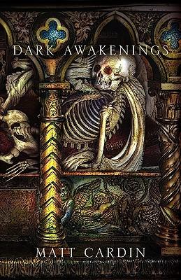 Dark Awakenings by Jason Van Hollander, Matt Cardin, David Wynn