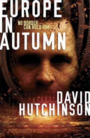 Europe in Autumn by Dave Hutchinson, David Hutchinson