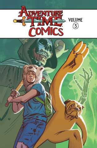 Adventure Time Comics Vol. 3 by Tony Sandoval, Rii Abrego, Pendleton Ward, Jorge Corona